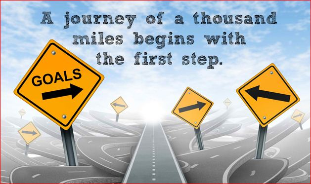A journey of a thousand miles begin with the first step