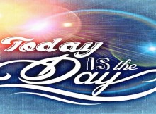 today is the day