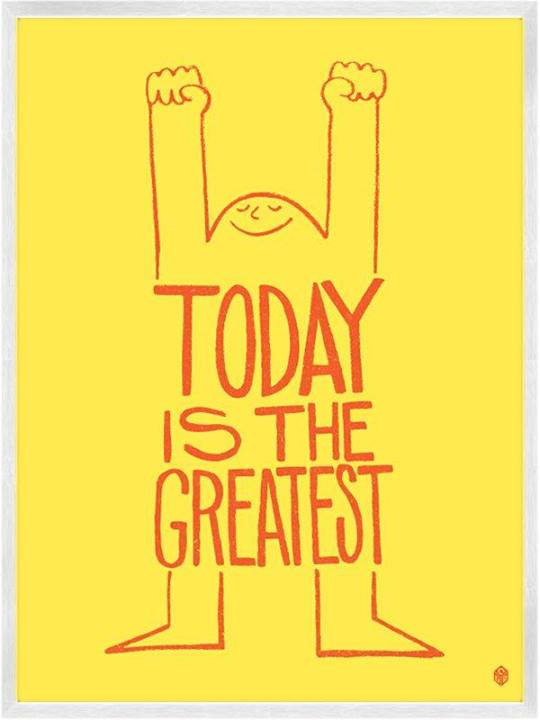 today-is-the-greatest