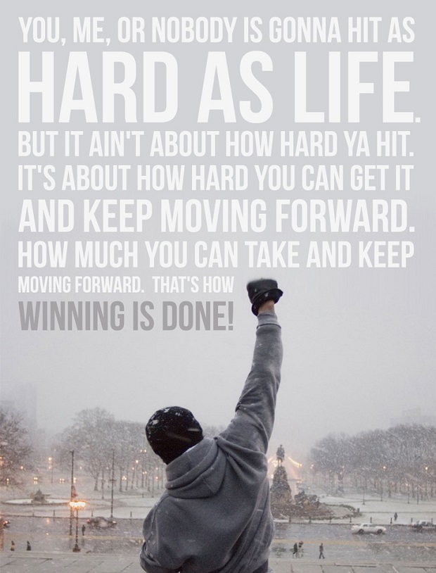 Rocky Balboa Life Is Hard Quote: How To Use Rocky Balboa Quotes To Succeed In Life